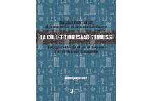 La collection Isaac Strauss